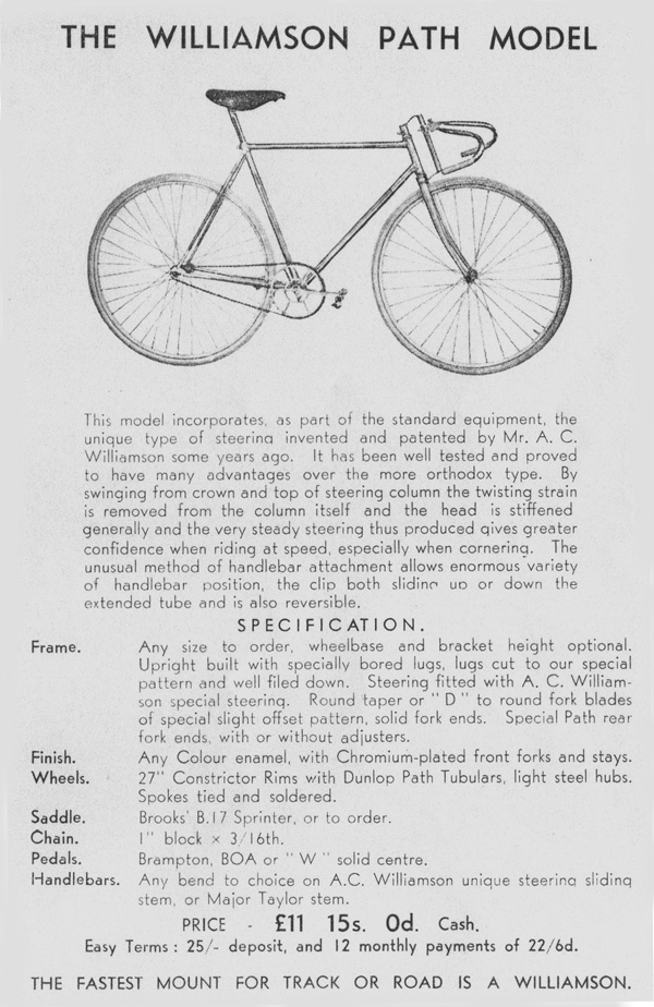 Interesting information on the Path machine equipped with 'Williamson steering'. Details of frame build and component set-up are also informative. The special suspended steering for track use was first advertised in the show number of Cycling on 27 November 1935