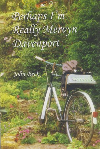 Cover of John's book, Perhaps I'm Really Mervyn Davenpor ISBN 185845 3577 - with the Claud Butler on cover